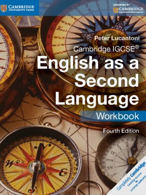 Cambridge IGCSE English as a Second Language Workbook by Peter Lucantoni