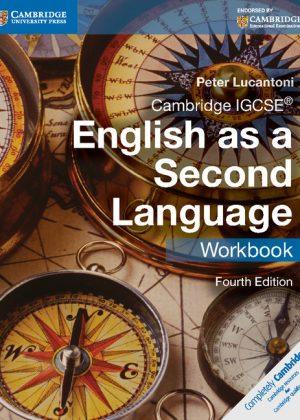 Cambridge IGCSE English as a Second Language Workbook by Peter Lucantoni