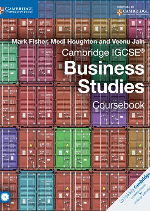 Cambridge IGCSE Business Studies Coursebook with CD-ROM by Mark Fisher