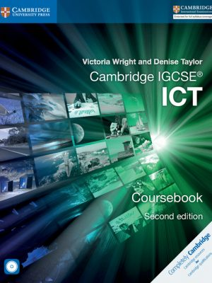 Cambridge IGCSE ICT Coursebook with CD-ROM by Victoria Wright