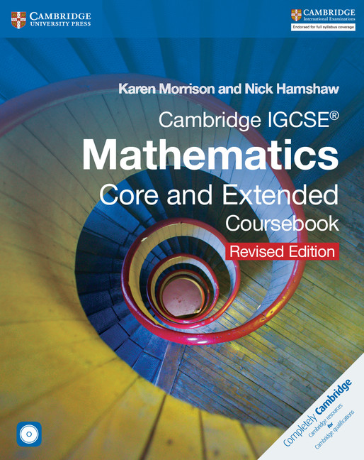 Cambridge IGCSE Mathematics Core and Extended Coursebook with CD-ROM by Karen Morrison