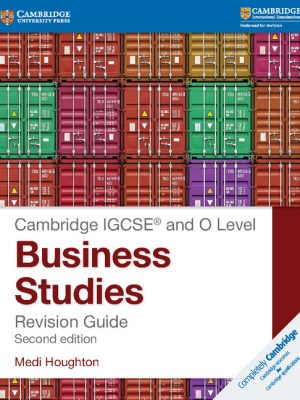 Cambridge IGCSE and O Level Business Studies Revision Guide by Medi Houghton