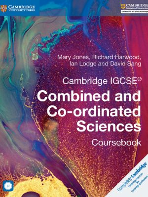 Cambridge IGCSE Combined and Co-Ordinated Sciences Coursebook with CD-ROM by Mary Jones