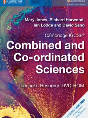 Cambridge IGCSE Combined and Co-Ordinated Sciences Teacher's Resource CD-ROM by Mary Jones
