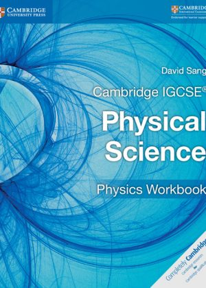 Cambridge IGCSE Physical Science Physics Workbook by David Sang