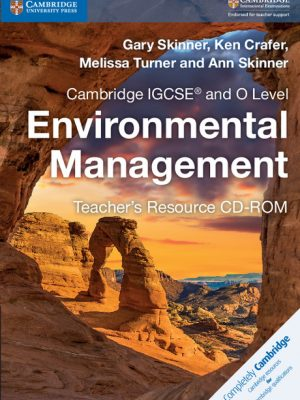 Cambridge IGCSE and O Level Environmental Management Teacher's Resource CD-ROM by Gary Skinner
