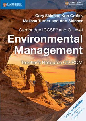 Cambridge IGCSE and O Level Environmental Management Teacher's Resource CD-ROM by Gary Skinner