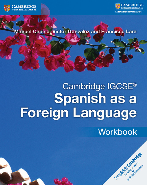 Cambridge IGCSE Spanish as a Foreign Language Workbook by Manuel Capelo