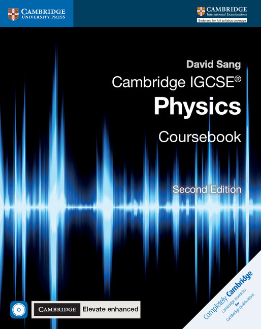 Cambridge IGCSE Physics Coursebook with CD-ROM and Cambridge Elevate Enhanced Edition (2 Years) by David Sang