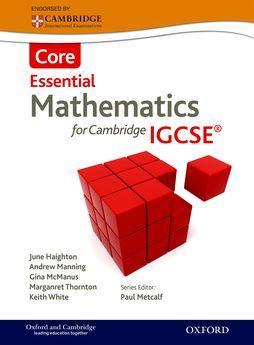 Essential Mathematics for Cambridge IGCSE Core by June Haighton