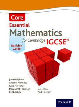 Essential Mathematics for Cambridge IGCSE Core Revision Guide by June Haighton