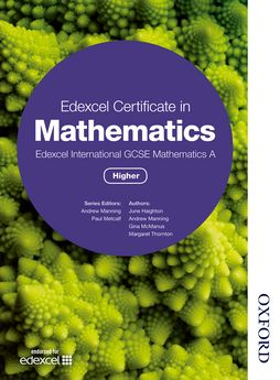 Edexcel Certificate in Mathematics Edexcel International GCSE Mathematics A Higher by Andrew Manning