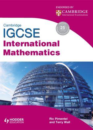 Cambridge IGCSE International Mathematics by Terry Wall