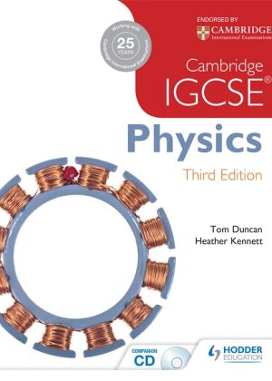 Cambridge IGCSE Physics by Tom Duncan