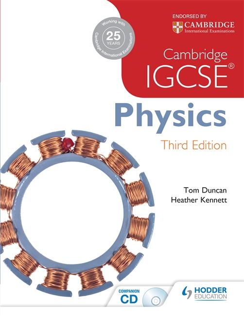 Cambridge IGCSE Physics by Tom Duncan