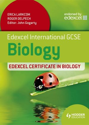 Edexcel International GCSE and Certificate Biology by Erica Larkcom