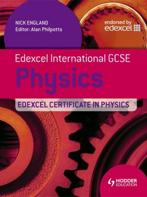 Edexcel International GCSE and Certificate Physics Student's Book & CD by Nick England