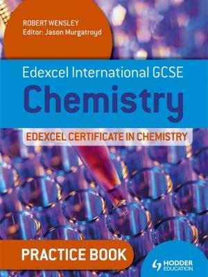 Edexcel International GCSE and Certificate Chemistry Practice Book: Practice Book by Robert Wensley