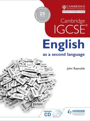 Cambridge IGCSE English as a Second Language + CD by John Reynolds
