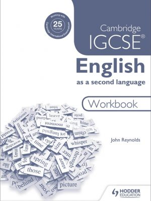 Cambridge IGCSE English as a Second Language Workbook by John Reynolds