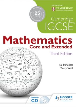 Cambridge IGCSE Mathematics Core and Extended by Ric Pimentel