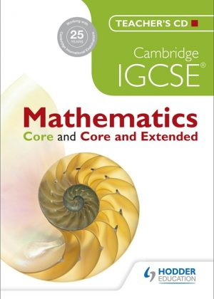 Cambridge IGCSE Mathematics Core and Core and Extended by