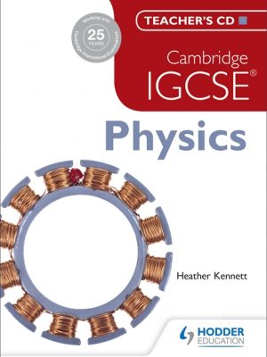 Cambridge IGCSE Physics Teacher's CD by Tom Duncan