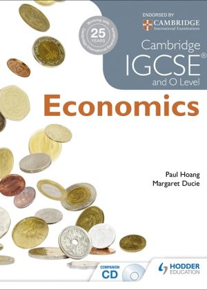 Cambridge IGCSE and O Level Economics by Paul Hoang