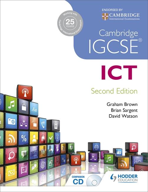 Cambridge IGCSE ICT by Brian Sargent