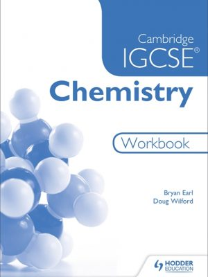 Cambridge IGCSE Chemistry Workbook by Bryan Earl