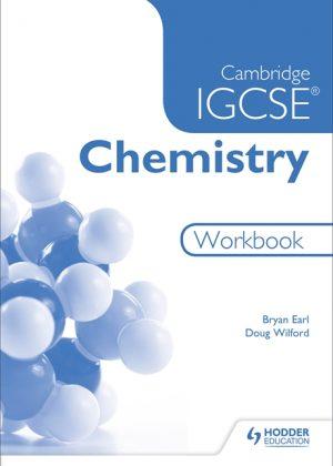 Cambridge IGCSE Chemistry Workbook by Bryan Earl