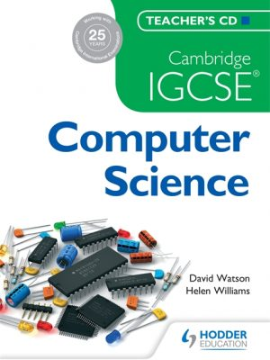 Cambridge IGCSE Computer Science Teacher's CD by Paul Hoang
