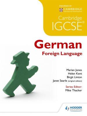 Cambridge IGCSE German Foreign Language by Marian Jones