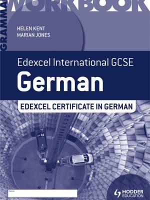 Edexcel International GCSE and Certificate German Grammar Workbook by Helen Kent