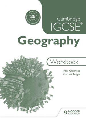 Cambridge IGCSE Geography Workbook by Garrett Nagle