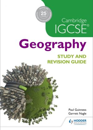 Cambridge IGCSE Geography Study and Revision Guide by David Watson