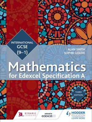 Edexcel International GCSE (9-1) Mathematics: Student Book by Alan Smith