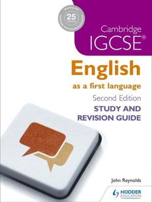 Cambridge IGCSE English First Language Study and Revision Guide by John Reynolds