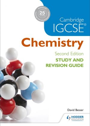 Cambridge IGCSE Chemistry Study and Revision Guide by David Besser