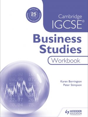 Cambridge IGCSE Business Studies Workbook by Karen Borrington