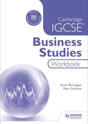 Cambridge IGCSE Business Studies Workbook by Karen Borrington