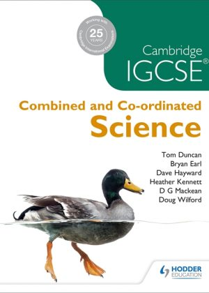 Cambridge IGCSE Combined and Co-Ordinated Sciences by D. G. Mackean