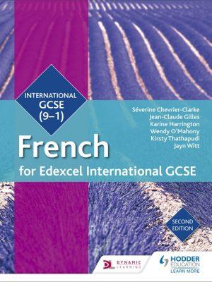 Edexcel International GCSE French Student Book 2nd Edition by Severine Chevrier-Clarke