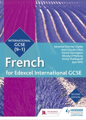 Edexcel International GCSE French Student Book 2nd Edition by Severine Chevrier-Clarke