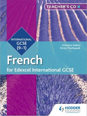 Edexcel International GCSE French Teacher's CD 2nd Edition by Christine Dalton