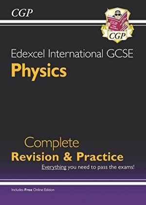 Edexcel Certificate/International GCSE Physics Complete Revision & Practice with Online Edition (A*-G) by CGP Books
