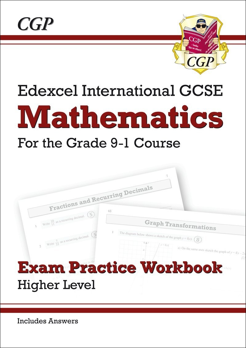 New Edexcel International GCSE Maths Exam Practice Workbook: Higher - Grade 9-1 (with Answers) by CGP Books