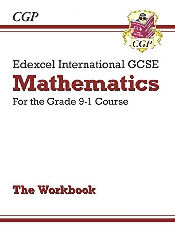 New Edexcel International GCSE Maths Workbook - For the Grade 9-1 Course by CGP Books