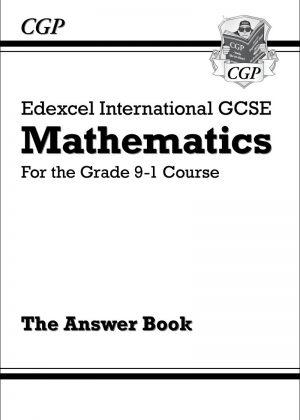 New Edexcel International GCSE Maths Answers for Workbook - For the Grade 9-1 Course by CGP Books