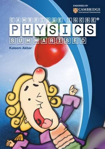 Cambridge IGCSE Physics Summarised Mono by Kaleem Akbar